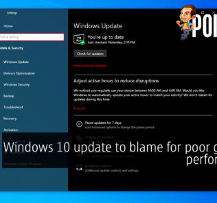 Windows 10 update to blame for poor gaming performance 23