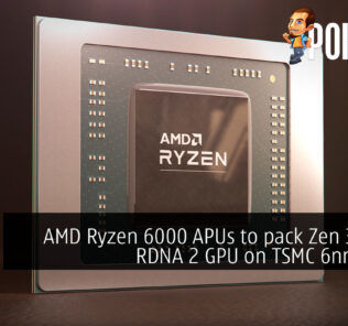 AMD Ryzen 6000 APUs to pack Zen 3+ CPU, RDNA 2 GPU on TSMC 6nm node 44