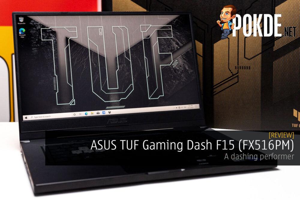ASUS TUF Gaming Dash F15 Review a dashing performer
