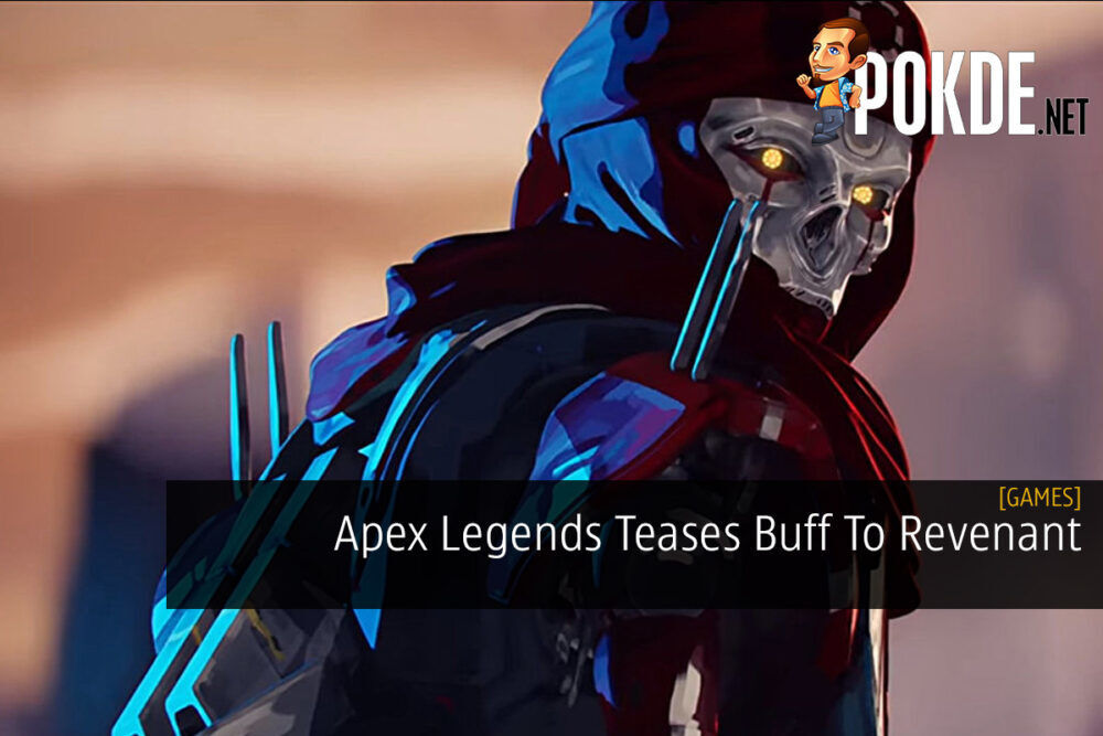 Apex Legends Teases Buff To Revenant 29