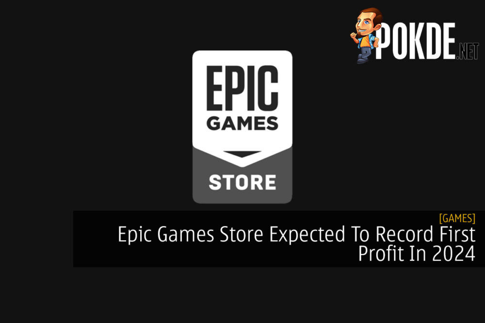 Epic Games Store Expected To Record First Profit In 2024 19
