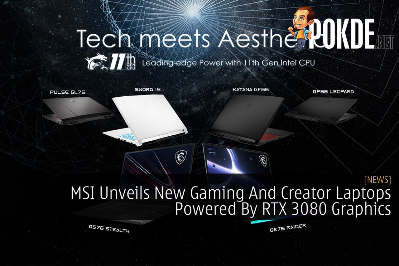 MSI Unveils New Gaming And Creator Laptops Powered By RTX 3080 Graphics cover