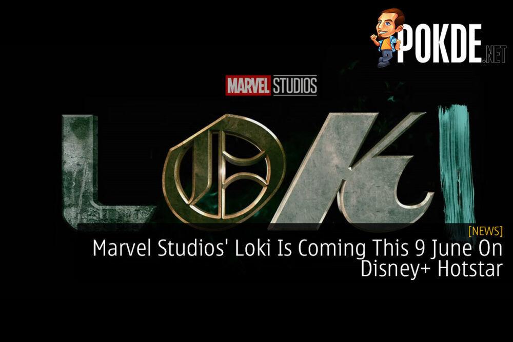 Marvel Studios' Loki Is Coming This 9 June On Disney+ Hotstar 24