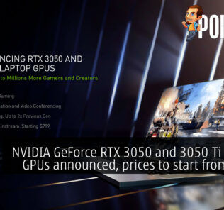NVIDIA GeForce RTX 3050 and 3050 Ti Laptop GPUs announced, prices to start from $799! 21