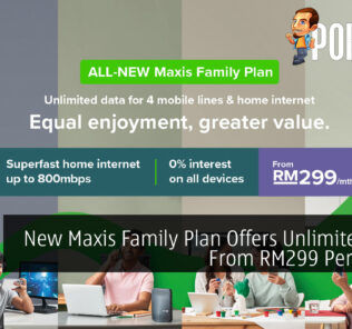 New Maxis Family Plan Offers Unlimited Data From RM299 Per Month 29