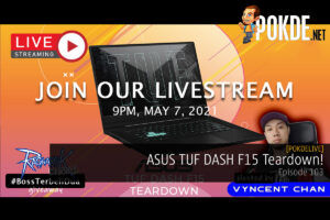 PokdeLIVE 103 — ASUS TUF DASH F15 Teardown! 20