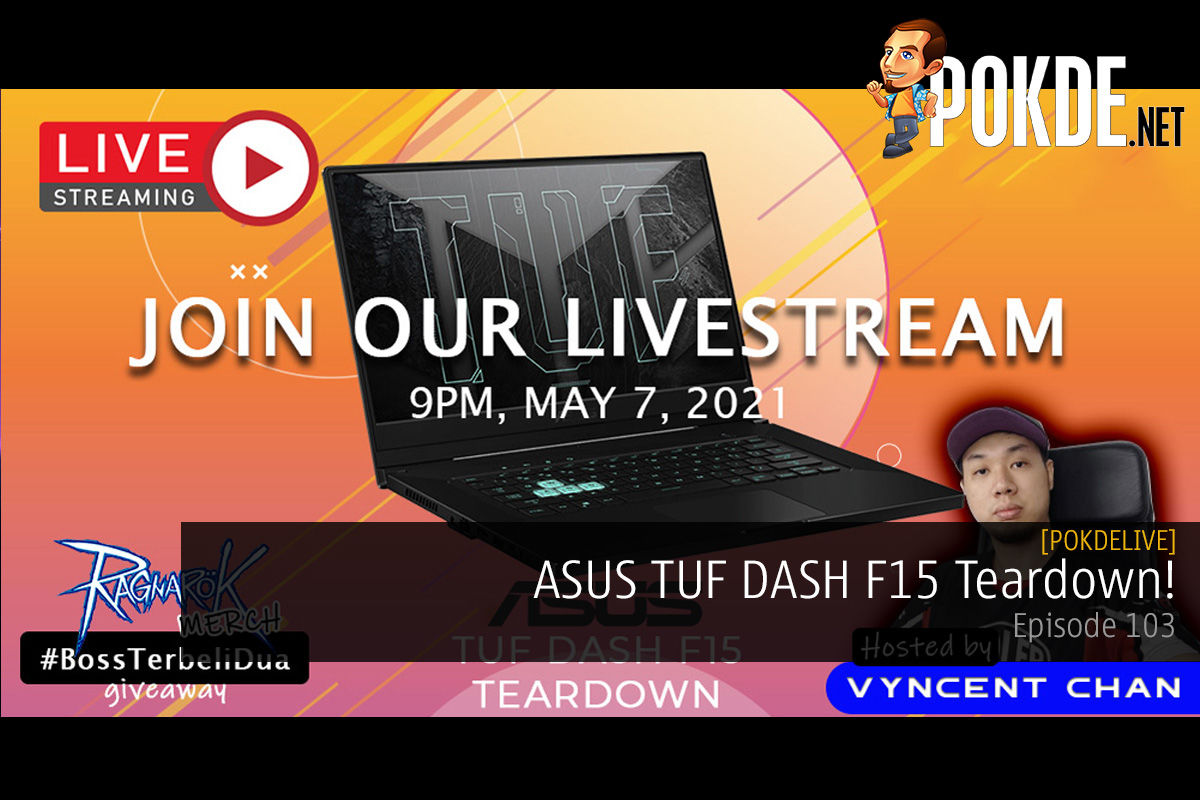 PokdeLIVE 103 — ASUS TUF DASH F15 Teardown! 14