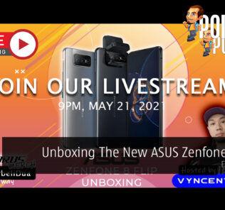 PokdeLIVE 104 — Unboxing The New ASUS Zenfone 8 Flip! 28