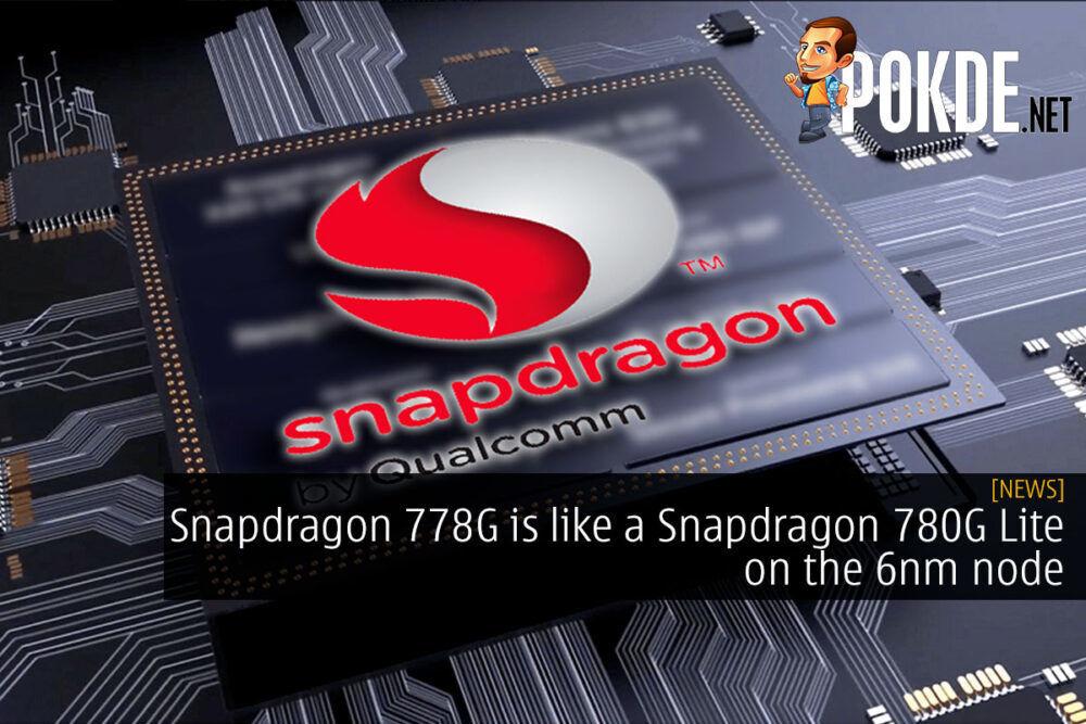 Snapdragon 778G 6nm node cover