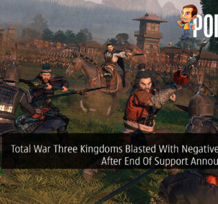 Total War Three Kingdoms Blasted With Negative Reviews After End Of Support Announcement 22