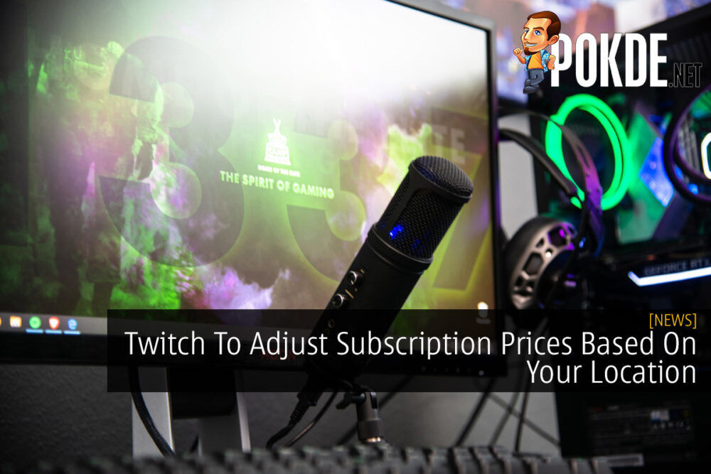 Twitch To Adjust Subscription Prices Based On Your Location 24