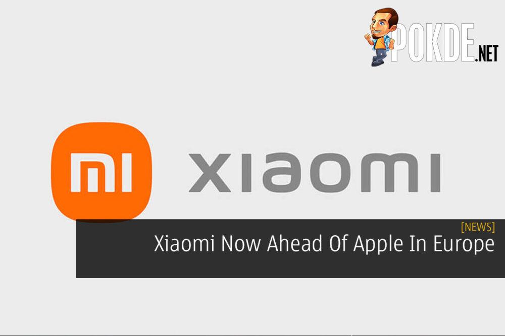 Xiaomi Now Ahead Of Apple In Europe 24