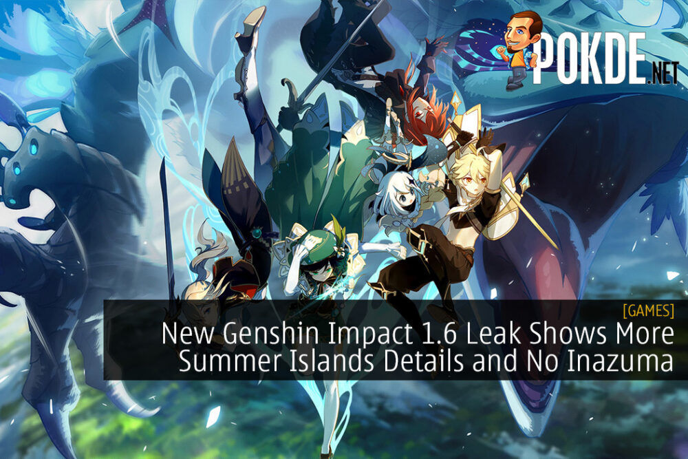 New Genshin Impact 1.6 Leak Shows More Summer Islands Details and No Inazuma