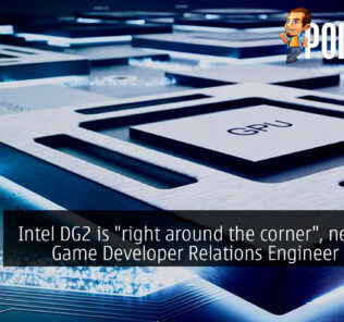 "Intel DG2 is ""right around the corner"", new Intel Game Developer Relations Engineer wanted 25"