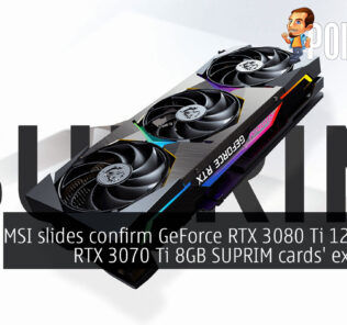 MSI slides confirm GeForce RTX 3080 Ti 12GB and RTX 3070 Ti 8GB SUPRIM cards' existence 25