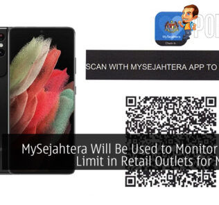 MySejahtera Will Be Used to Monitor 2 Hour Limit in Retail Outlets for MCO 3.0