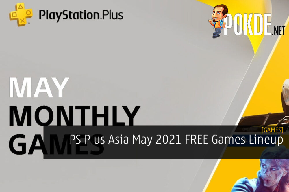 PS Plus Asia May 2021 FREE Games Lineup