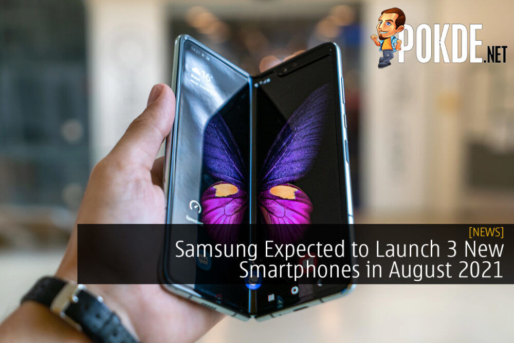 Samsung Expected to Launch 3 New Smartphones in August 2021