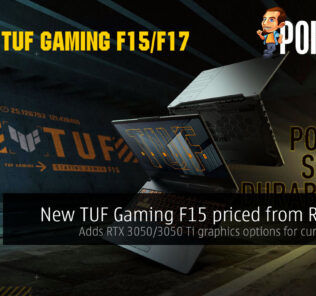 New TUF Gaming F15 priced from RM4199, new RTX 3050/3050 Ti graphics options for current lineup 26