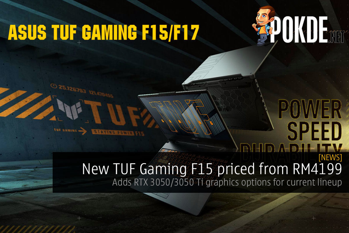 New TUF Gaming F15 priced from RM4199, new RTX 3050/3050 Ti graphics options for current lineup 7