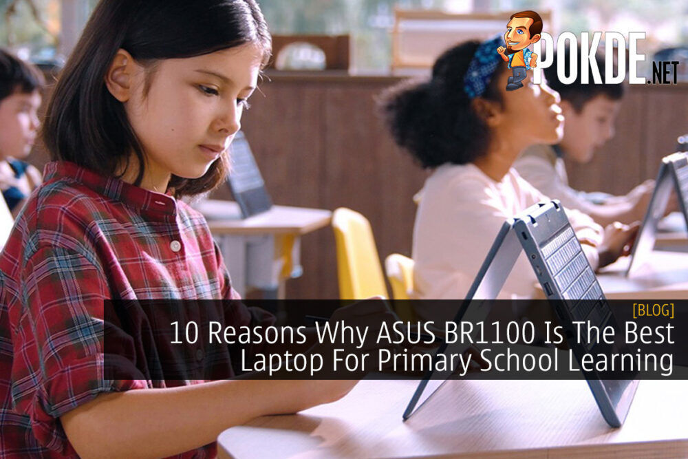 10 Reasons Why ASUS BR1100 Is The Best Laptop For Primary School Learning 27