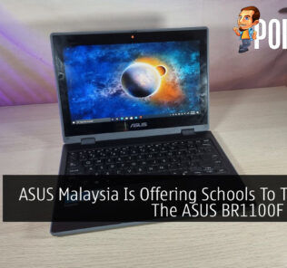 ASUS Malaysia Is Offering Schools To Test Out The ASUS BR1100F Laptop 28