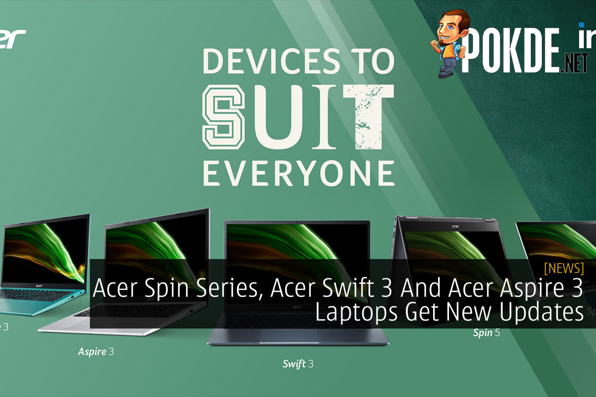 Acer Spin Series, Acer Swift 3 And Acer Aspire 3 Laptops Update cover