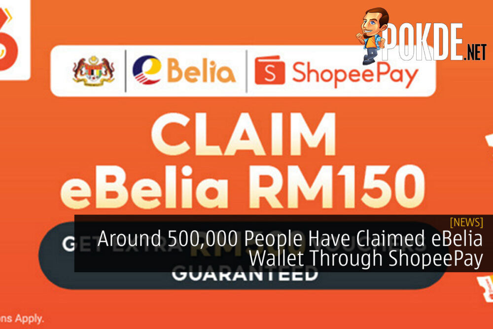Around 500,000 People Have Claimed eBelia Wallet Through ShopeePay 22
