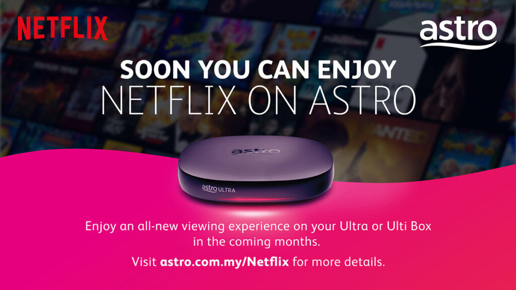 You Can Soon Watch Netflix On Astro 22