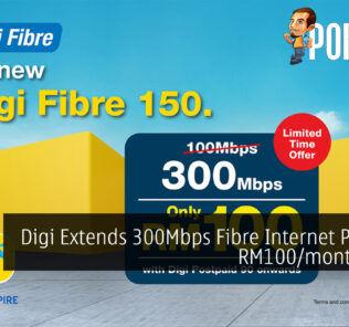 Digi Extends 300Mbps Fibre Internet Plan For RM100/month Offer 25