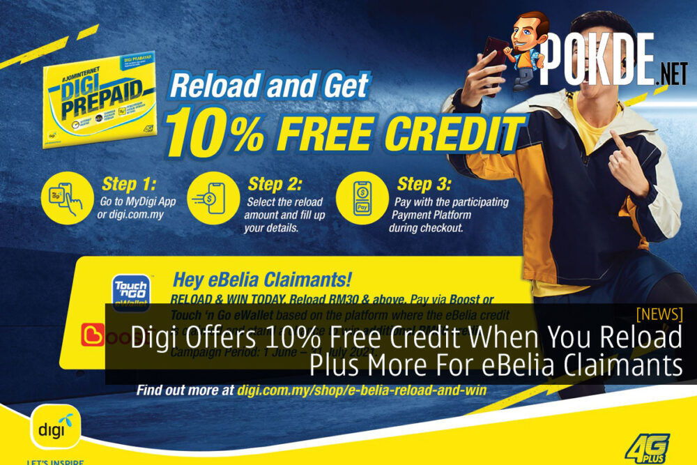 Digi Offers 10% Free Credit When You Reload Plus More For eBelia Claimants 19