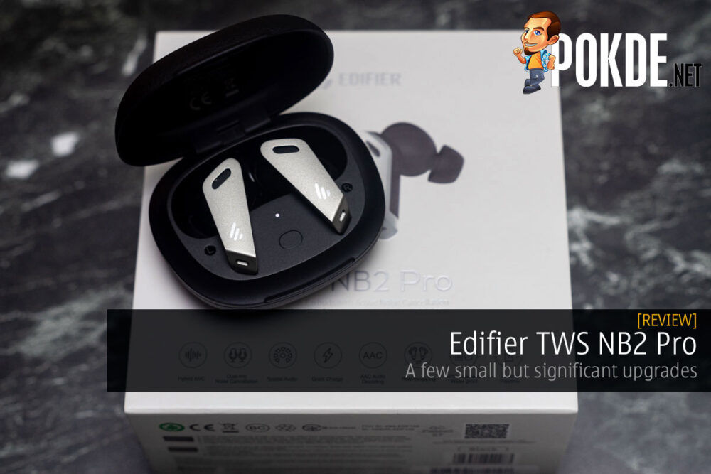 Edifier TWS NB2 Pro Review — a few small but significant upgrades 22