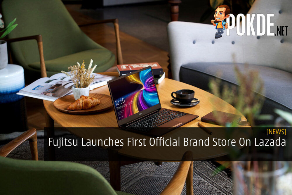 Fujitsu Launches First Official Brand Store On Lazada 21