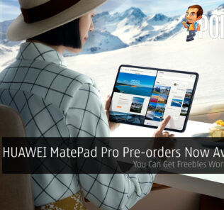 HUAWEI MatePad Pro Pre-orders Now Available — You Can Get Freebies Worth RM1,747 31