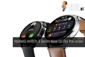 HUAWEI WATCH 3 Series Pre-order cover