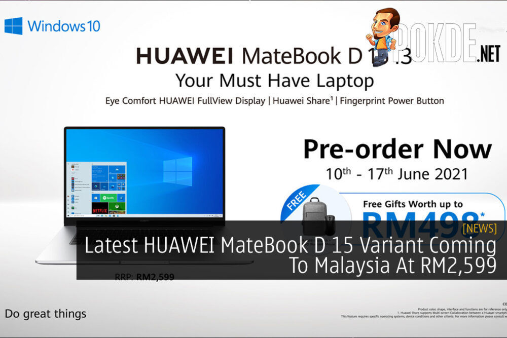 Latest HUAWEI MateBook D 15 Variant Coming To Malaysia At RM2,599 19