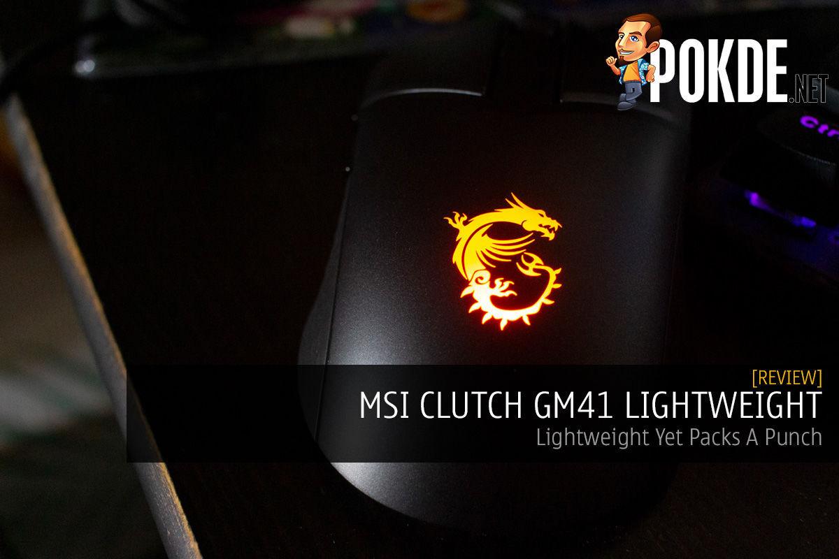 MSI CLUTCH GM41 LIGHTWEIGHT Review — Lightweight Yet Packs A Punch 9