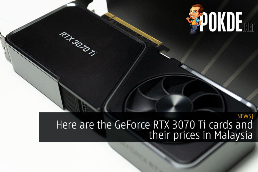 NVIDIA GeForce RTX 3070 Ti cards price malaysia cover
