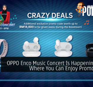 OPPO Enco Music Concert Is Happening Soon Where You Can Enjoy Promo Codes 23