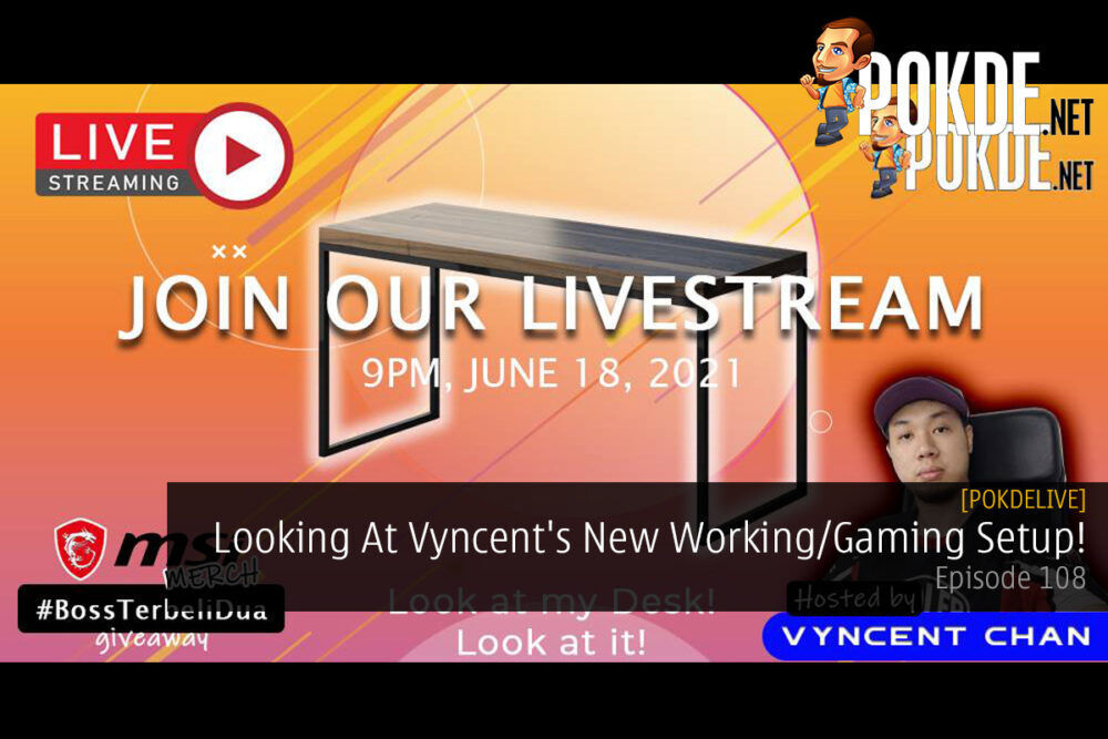 PokdeLIVE 108 — Looking At Vyncent's New Working/Gaming Setup! 23