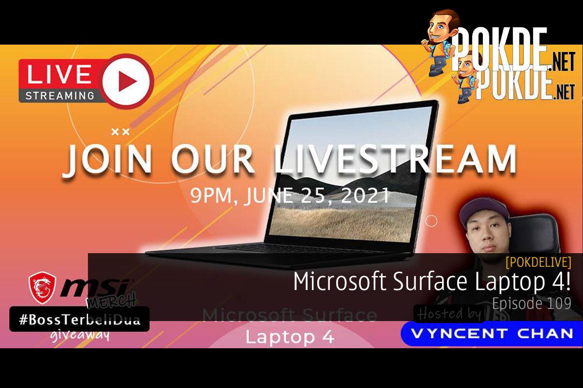PokdeLIVE 109 — Microsoft Surface Laptop 4! 12
