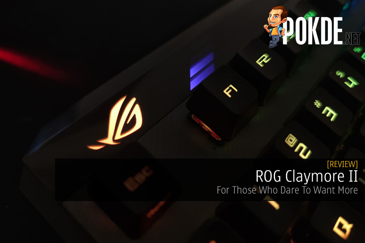ROG Claymore II Review – For Those Who Dare To Want More 11