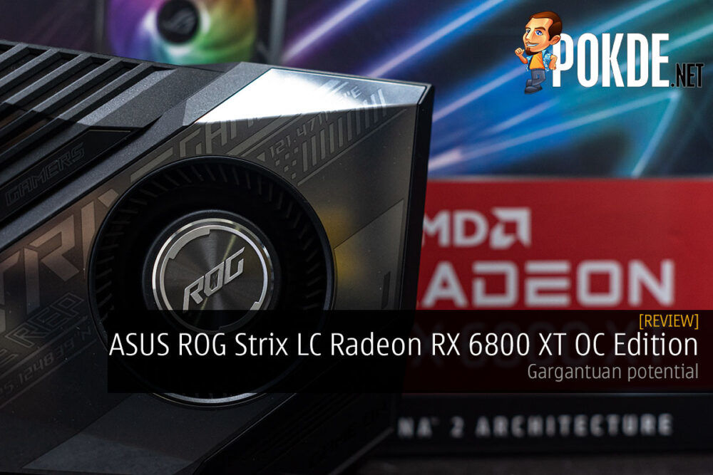ROG Strix LC Radeon RX 6800 XT OC Edition Review cover