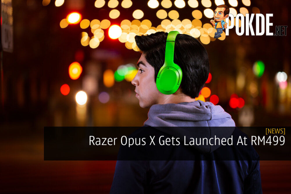 Razer Opus X Gets Launched At RM499 22