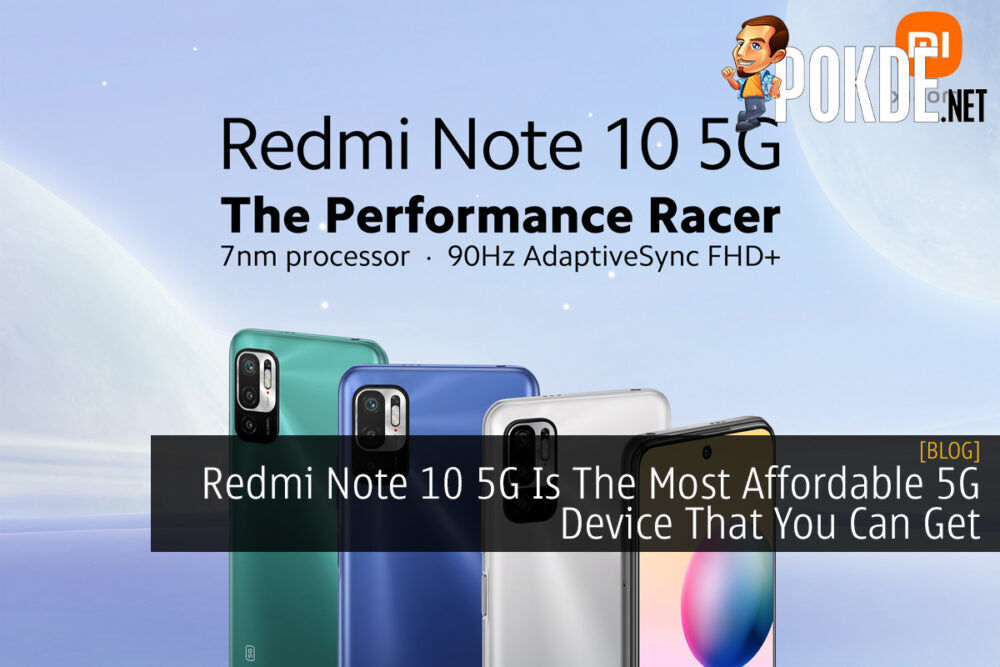 Redmi Note 10 5G Is The Most Affordable 5G Device That You Can Get 19