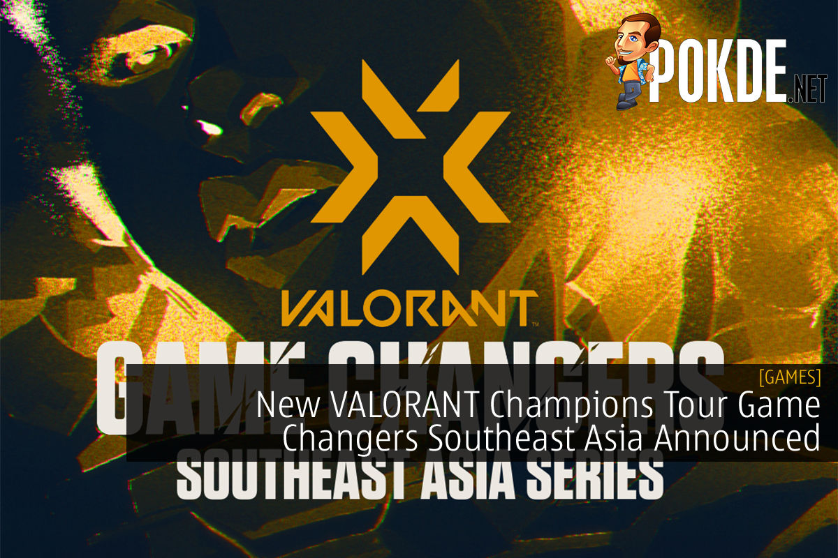VALORANT Champions Tour Game Changers Southeast Asia cover