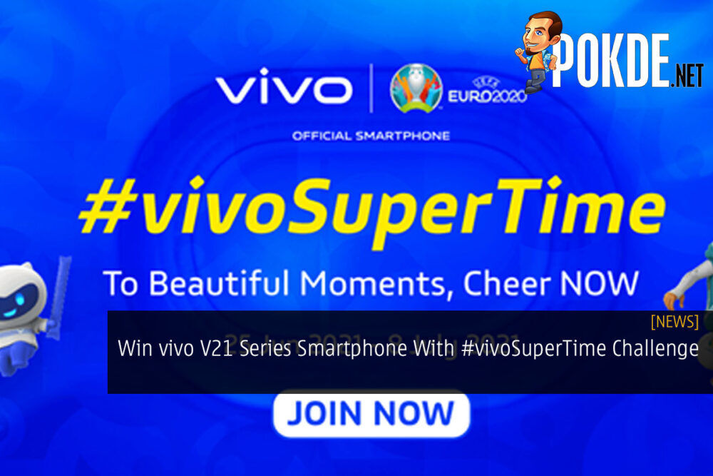 Win vivo V21 Series Smartphone With #vivoSuperTime Challenge 20