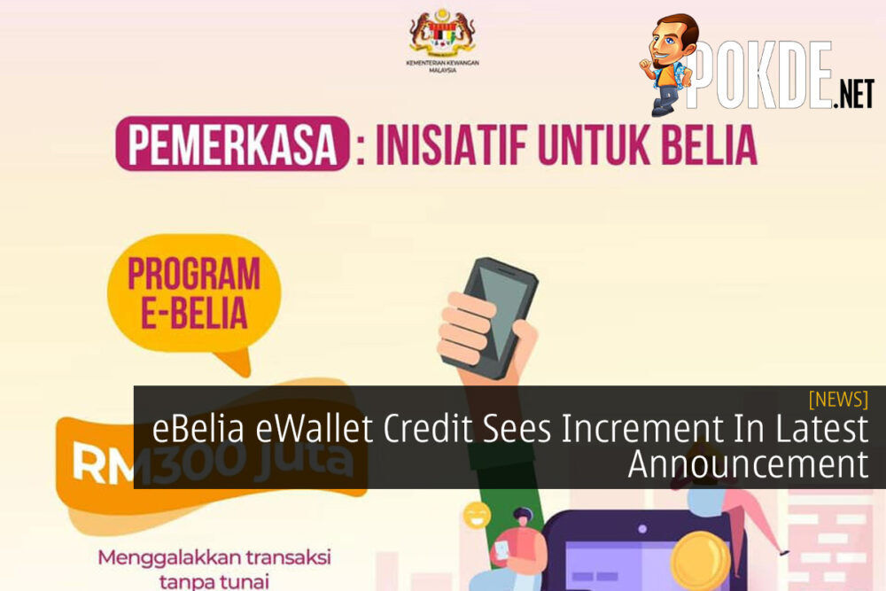 eBelia eWallet Credit Sees Increment In Latest Announcement 22