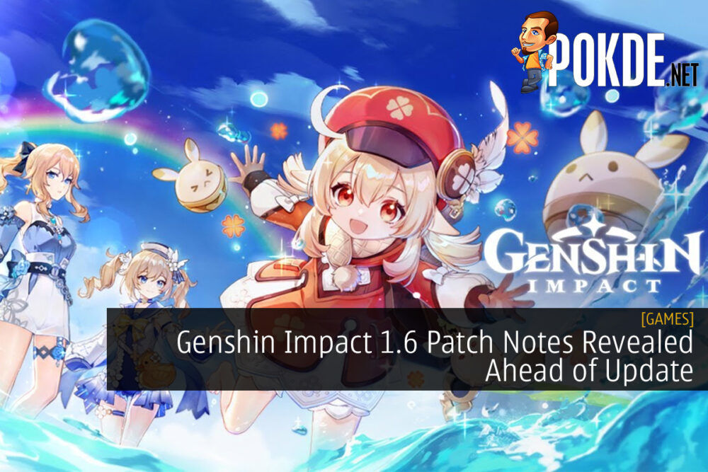 Genshin Impact 1.6 Patch Notes Revealed Ahead of Update