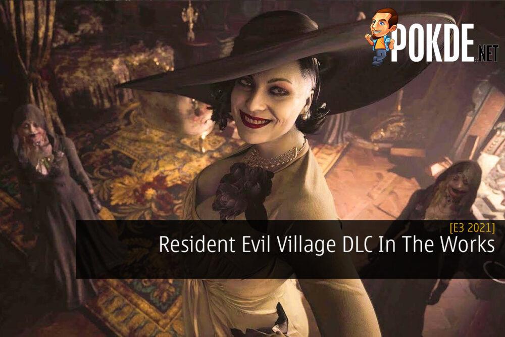 [E3 2021] Resident Evil Village DLC In The Works